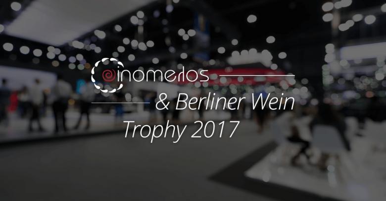 Oinomelos & Berliner Wein Trophy 2017